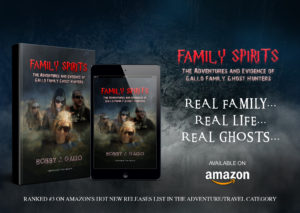Family Spirits Book by Bobby J. Gallo